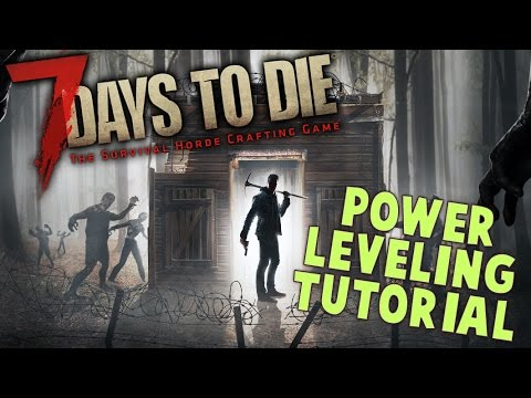 how to level up fast in 7 days to die
