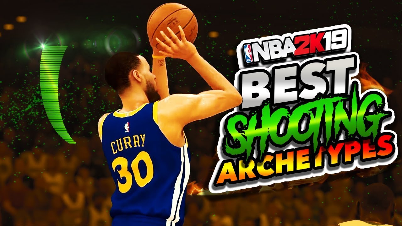 NBA 2K19 Best Shooting Archetypes - Top 5 Archetypes For Shooting