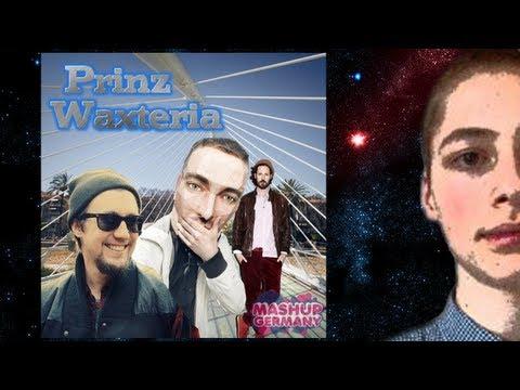Mashup Germany - Prinz Waxteria (Manuel Weber Video Edit)