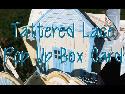 Tattered Lace Pop Up Box Card &  Windmill