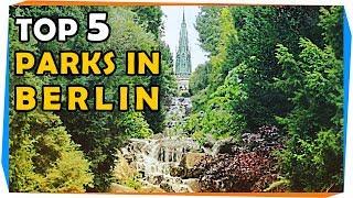 Top 5 Parks in Berlin   GoOn Berlin