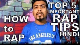 [HINDI] Top 5 Simple and Important Rhymes or Lyrics tips for RAPPERS   HOW TO RAP IN HINDI   tips
