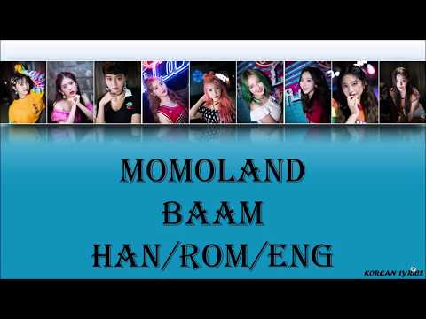 Momoland - Baam (Han/Rom/Eng) Lyrics