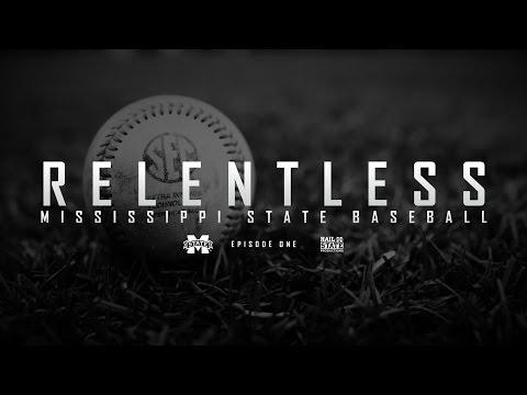 "Relentless: Mississippi State Baseball - 2016 Episode I, ""Wake Up"""