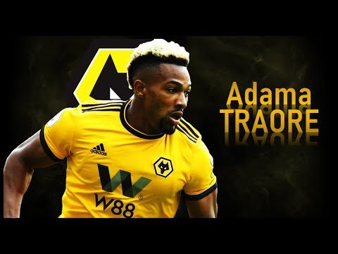 ADAMA TRAORE - Welcome to Wolves! Goals & Skills | 2018 ...