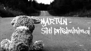 Martyn - Šilti prisiminimai