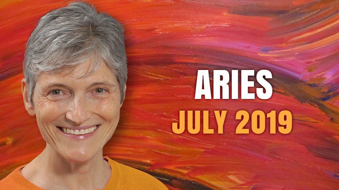 Aries July 2019 Astrology Horoscope Forecast