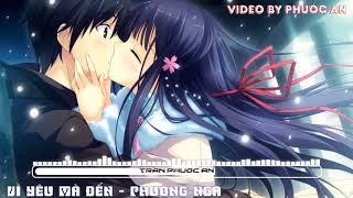 [Bài hát] MV HD Vì Yêu Mà Đến (chính thức)   OST Vì Yêu Mà Đến - Phương Nga