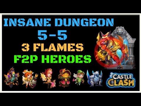INSANE DUNGEON 5-5 - 3 FLAMES - F2P HEROES - NO NUB - CASTLE CLASH