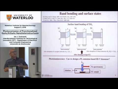 Professor Jan Dubowski - Waterloo Institute for Nanotechnology (WIN) Seminar