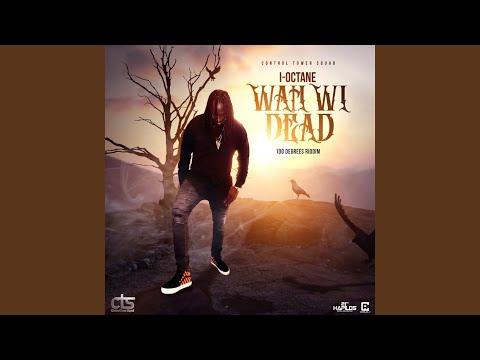 Wah Wi Dead