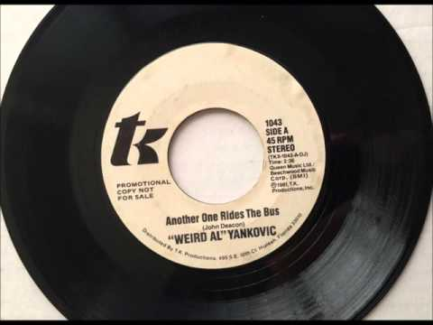 Another One Rides The Bus , Weird Al Yankovic , 1981 Vinyl 45RPM