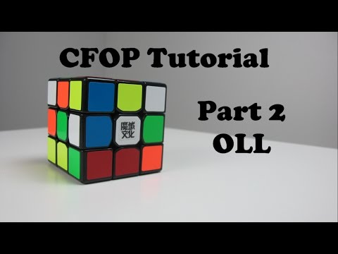 How to Solve a Rubik's Cube Fridrich Method (CFOP) Part 2 OLL | How to solve a Rubik's Cube FAST