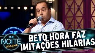 The Noite (10/11/16) - Beto Hora faz imitações hilárias e deixa todo mundo morrendo de rir