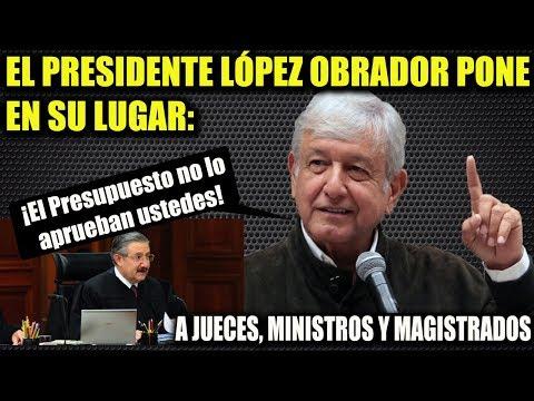 AMLO ¡PONE EN SU LUGAR! A JUECES, MINISTROS Y MAGISTRADOS