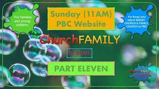 Church Family Part | 11