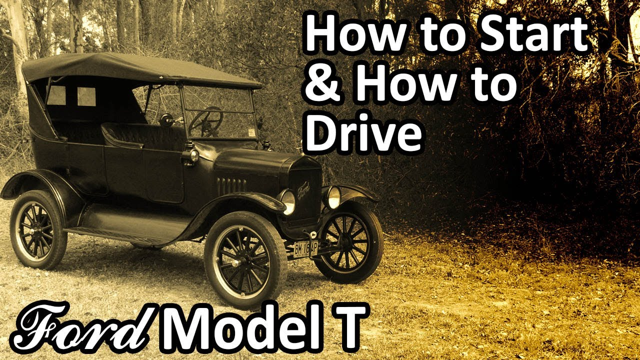 Ford Model T - How to Start & How to Drive