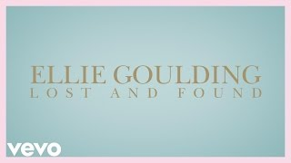 Смотреть клип Ellie Goulding - Lost And Found