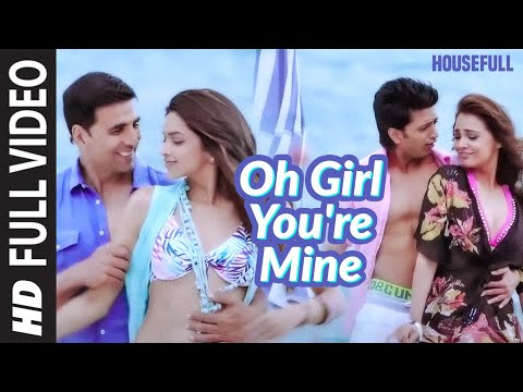 Oh Girl Youre Mine Full Song Housefull   Akshay, Lara, Ritesh, Deepika