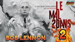 BIENVENUE DANS UNION !!! -The Evil Within 2- Ep.2 avec Bob Lennon