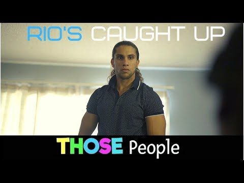 Those People Show (Rio's Caught Up)