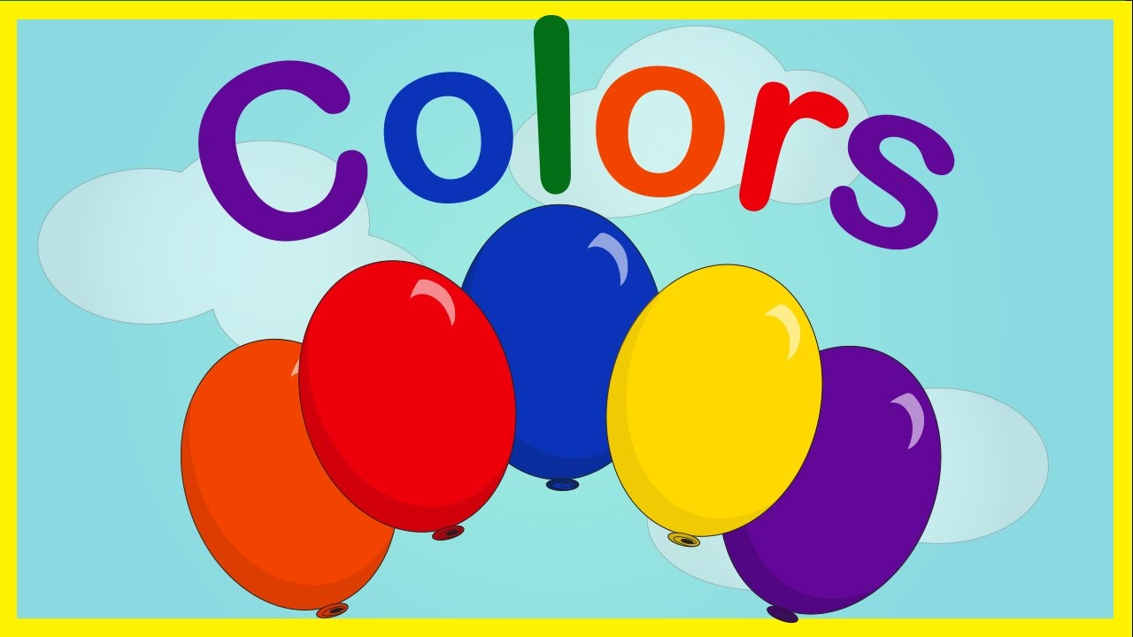 LEARN COLORS FOR TODDLERS CHILDREN KIDS WITH BALLONS - YouTube