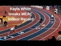 Kayla White Breaks 200m Record at MEAC 2019