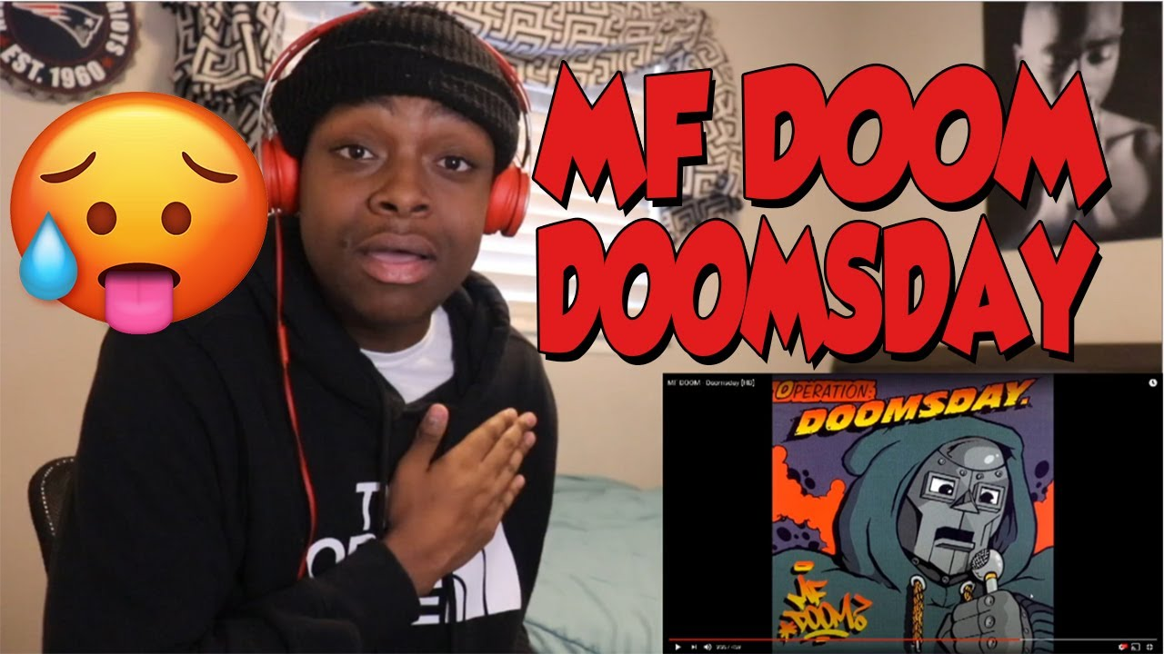 FIRST TIME HEARING- MF DOOM - Doomsday [HD] REACTION
