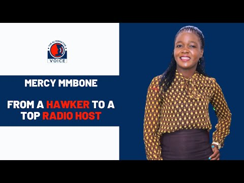 From Hawking in Nairobi to a top Radio Presenter, Mercy Mmbone Talks about her media journey