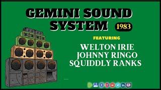 Gemini ft Welton Irie, Johnny Ringo, Squiddly Ranks @ Stoke Newington 1983