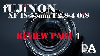 Fujinon XF 18-55mm F2.8-4 OIS Review Part 1 | 4K