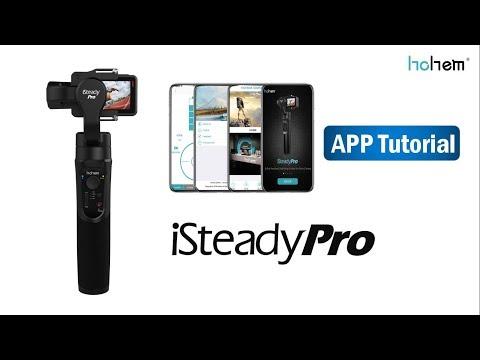 HOHEM ISteady Pro APP Tutorial