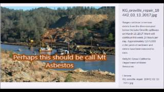 Oroville Dam   Means California    Asbestos Mesothelioma lawyers are going to be busy