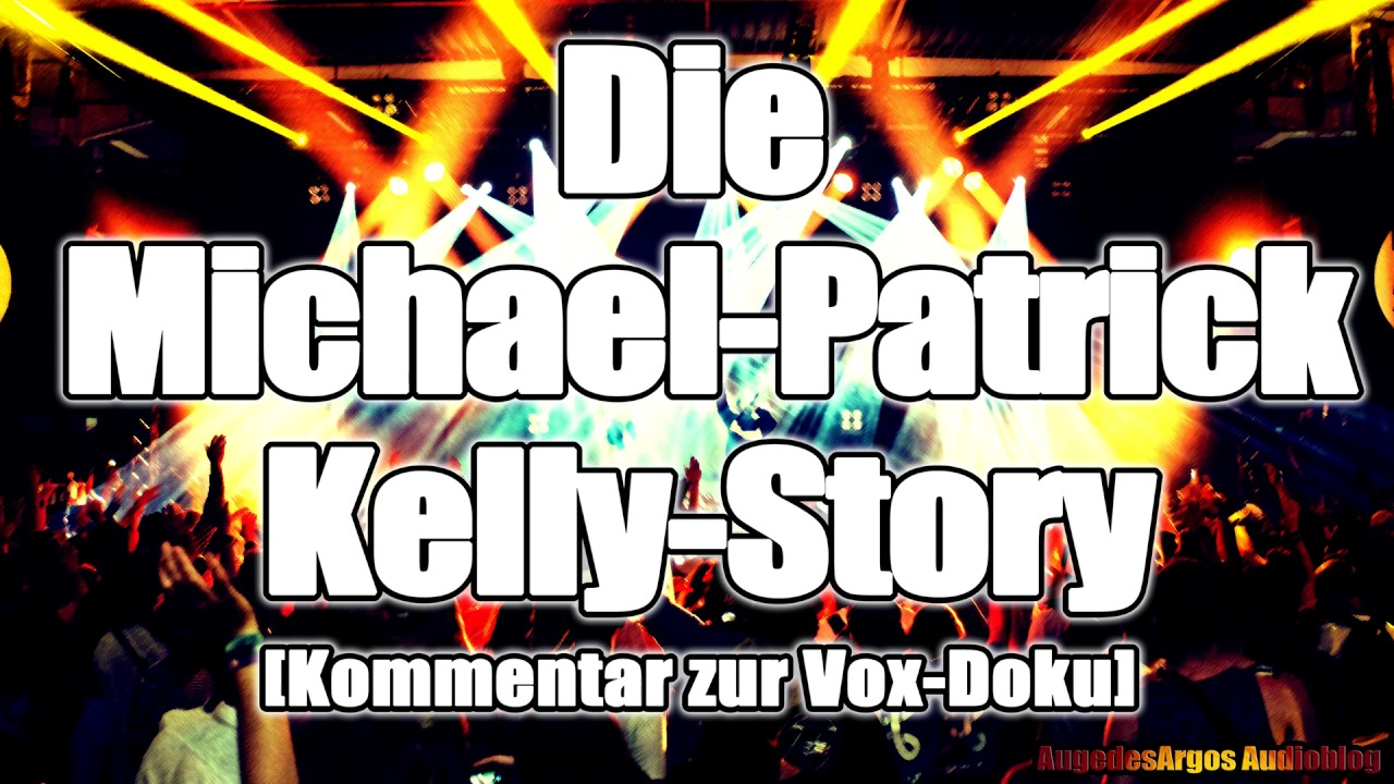 Michael Patrick Kelly Story