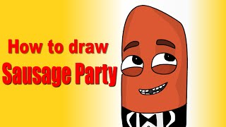 How to Draw Sausage Party! | How to Draw # 1