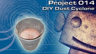 Robocnc Projects 014 : Dust Cyclone Add On For My Diy Cnc Router