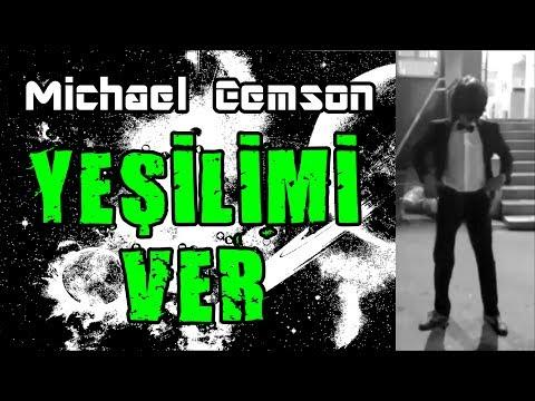 Michael Cemson - Yeşilimi Ver (Diyar Pala - Cover)