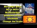 Bremsen Bremsbeläge vorne wechseln   Change brake pads   Mercedes Benz W124 W201