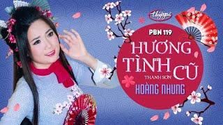Hoàng Nhung - Hương Tình Cũ (Thanh Sơn) PBN 119