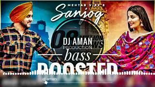 Sanjog (BASS_BOOSTED_REMIX) Mehtab Virk Ft Sonia Mann _ DJ AmAn production