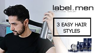 3 Easy Hair Styles (Men's Hair Tutorial) Quiff, Pompadour And Slicked Back Hair ✖ James Welsh