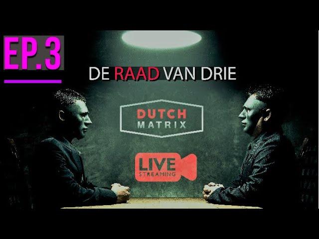 Livestream 3  Dutch Matrix, De raad van 3