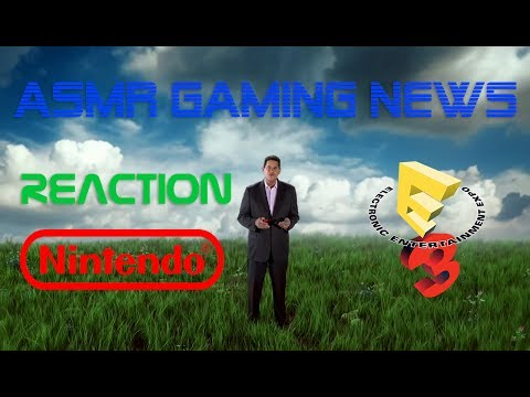 ASMR Gaming News | Nintendo Switch E3 2017 Spotlight Reaction (Soft Spoken Whispering)