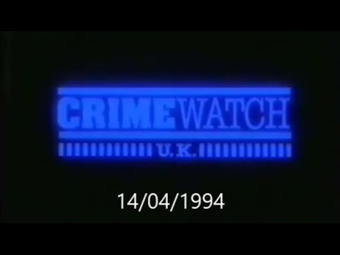 Crimewatch U.K - April 1994 (14.04.94)