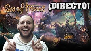 ¡VAMOS A JUGAR AL SEA OF THIEVES EN XBOX ONE! - Sasel - Gameplay - Directo