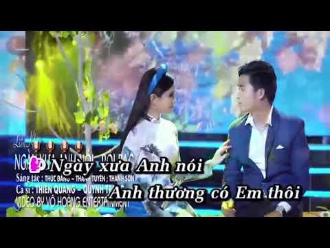 Lk: Ngày Xưa Anh Nói ( karaoke) song ca cùng Thang Hiến