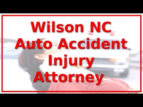 Personal Injury Attorney Wilson NC - Call 888-641-3318 - Vehicle Wreck Victims ONLY!