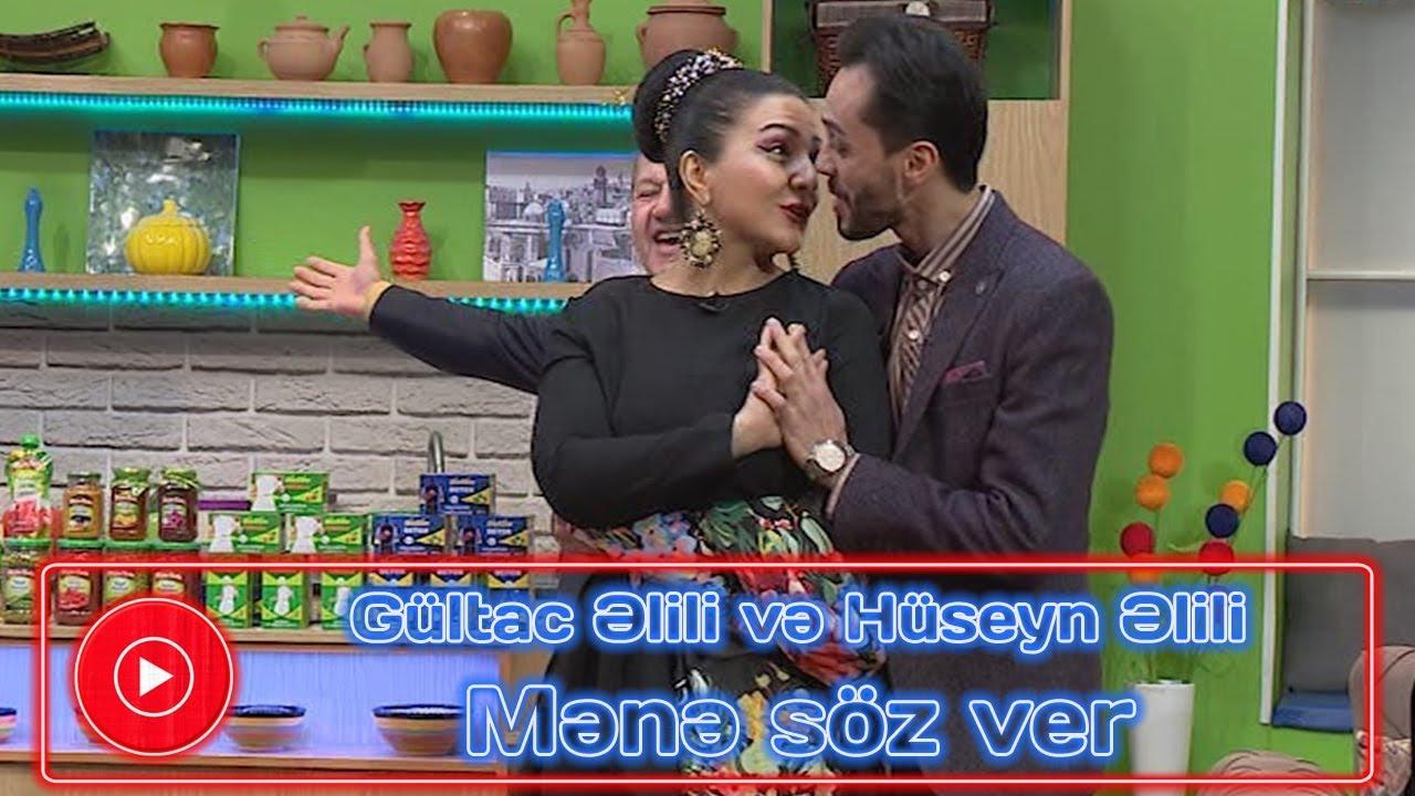 Gültac Əlili və Hüseyn Əlili - Mənə söz ver  (Zaurla Günaydın)