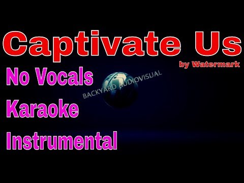 Captivate Us (Minus One) Karaoke - Watermark