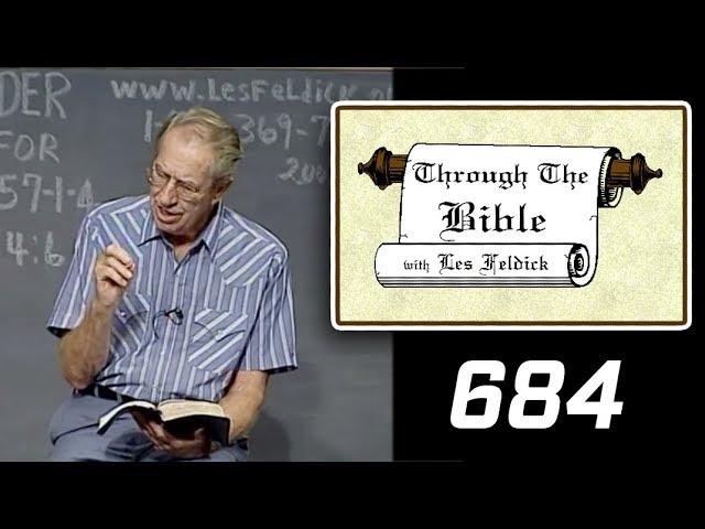 [ 684 ] Les Feldick [ Book 57 - Lesson 3 - Part 4 ] I John 5:1-7 |b